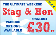 Stag & Hen weekends from only £20 pp